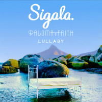 SIGALA & PALOMA FAITH - Lullaby