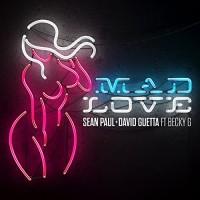 DAVID GUETTA FT. SEAN PAUL,BECKY G - MAD LOVE