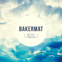 BAKERMAT - One Day (Vandaag)