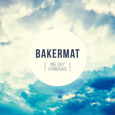 Obrázek Bakermat, One Day (Vandaag)