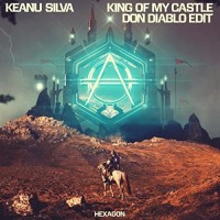 KEANU SILVA FT. DON DIABLO - KING OF MY CASTLE