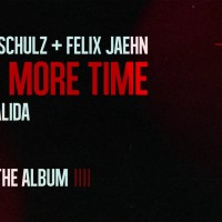 ROBIN SCHULZ,FELIX JAEHN FT. ALIDA - ONE MORE TIME