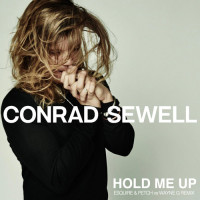 CONRAD SEWELL - HOLD ME UP