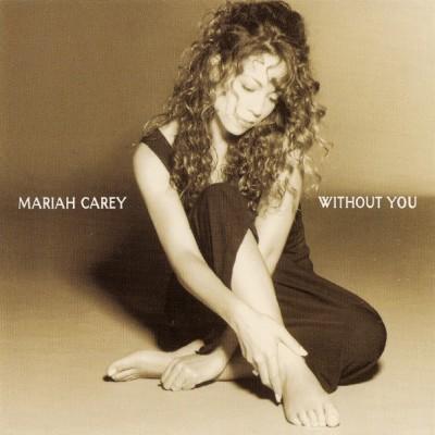 MARIAH CAREY-Without You