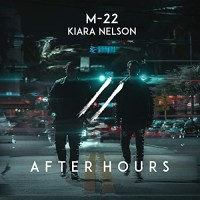 M-22 FT. KIARA NELSON - AFTER HOURS
