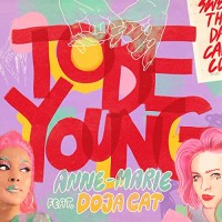 ANNE-MARIE FT. DOJA CAT - TO BE YOUNG