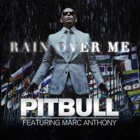 PITBULL & MARC ANTHONY - Rain Over Me