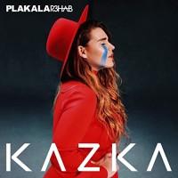 KAZKA - PLAKALA