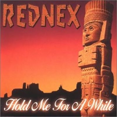 Obrázek REDNEX, Hold Me For A While
