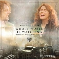 Within Temptation feat. Dave Pirner - The Whole World Is Watching