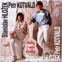 STANISLAV HLOŽEK & PETR KOTVALD - Bílá královna